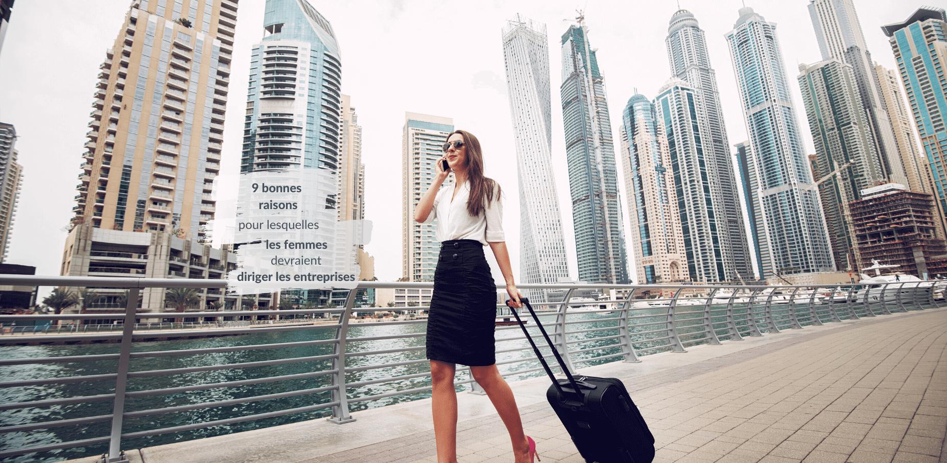 9 bonnes raisons pour lesquelles les femmes devraient diriger les entreprises