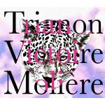 TRIANON/VICTOIRE/MOLIERE